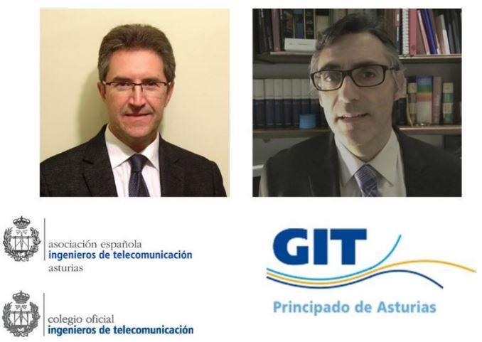 D. Luis González Fernández, Director del GITPA, y D. Fernando Las Heras Andrés, Decano Delegado del Colegio de Ingenieros de Telecomunicación y Presidente de la Asociación de Ingenieros de Telecomunicación en Asturias.